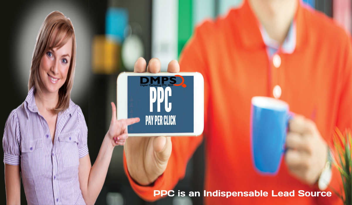 PPC is an Indispensable Lead Source, Why Use Pay Per Click Advertising to Your Business